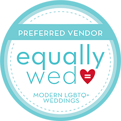 Equally Wed Preferred Vendor - Modern LGBTQ+ Weddings