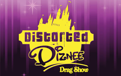 Distorted Diznee: A Drag Show Spectacular